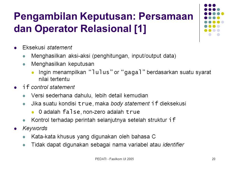 Pengambilan Keputusan: Persamaan dan Operator Relasional [1]